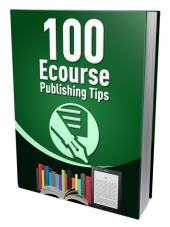 100 Ecourse Publishing Tips Private Label Rights