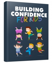 Building Confidence for Kids Private Label Rights