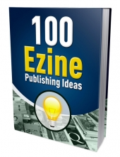 100 Ezine Publishing Ideas Private Label Rights