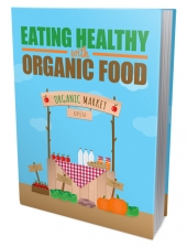 Eating Healthy with Organic Food Private Label Rights