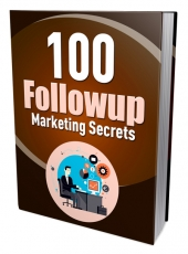 100 Followup Marketing Secrets Private Label Rights