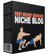 Body Weight Exercises Flipping Niche Site Private Label Rights