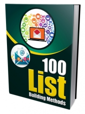 100 List Building Methods Private Label Rights