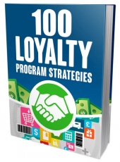 100 Loyalty Program Strategies Private Label Rights