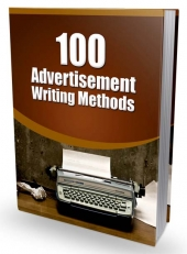 100 Advertisement Writing Methods Private Label Rights
