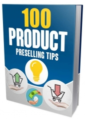 100 Product Preselling Tips Private Label Rights
