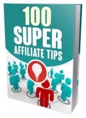 100 Super Affiliate Tips Private Label Rights