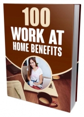 100 Work At Home Benefits Private Label Rights