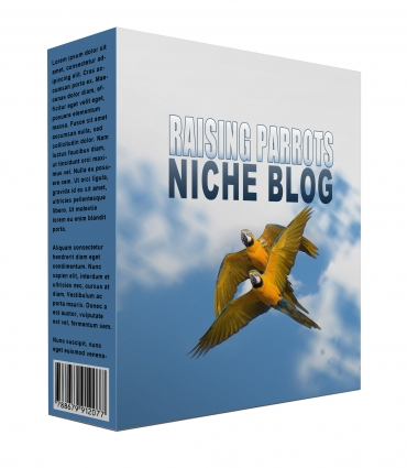 New Raising Parrots Flipping Niche Blog